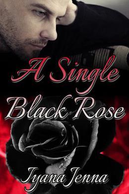 A Single Black Rose by Iyana Jenna