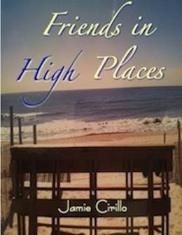 Friends in High Places by Jamie Cirillo