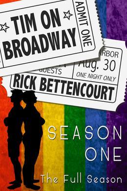 Tim on Broadway: Season One by Rick Bettencourt