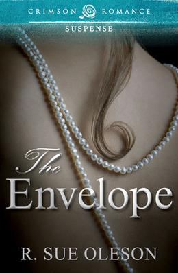 The Envelope by R. Sue Oleson