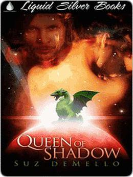 Queen of Shadow by Suz deMello