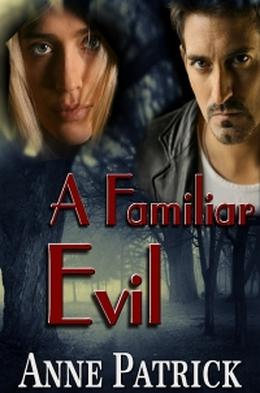 A Familiar Evil by Anne Patrick