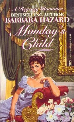 Monday's Child by Barbara Hazard