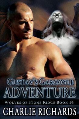 Gustav's Gargoyle Adventures by Charlie Richards