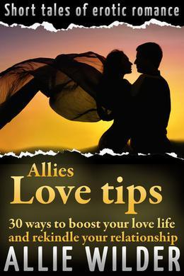 Allies Love Tips (Allie) by Allie Wilder
