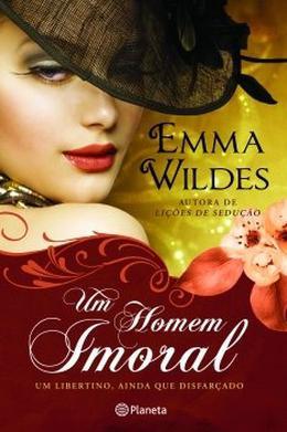Um Homem Imoral by Emma Wildes