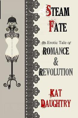 Steamfate by Kat Daughtry