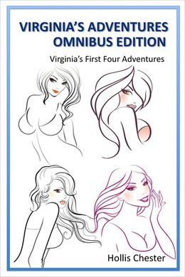 Virginia's Adventures Omnibus Edition: Virginia's First Four Adventures by Hollis Chester