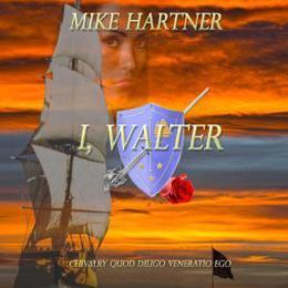 I, Walter by Mike Hartner