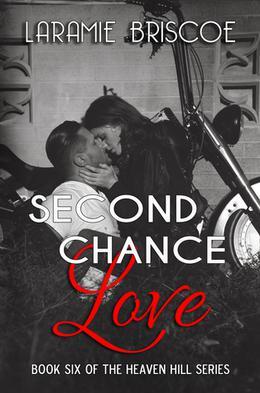 Second Chance Love by Laramie Briscoe