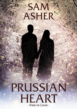 PRUSSIAN HEART  (Free to Love) by Sam Asher