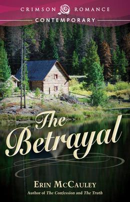 The Betrayal by Erin McCauley