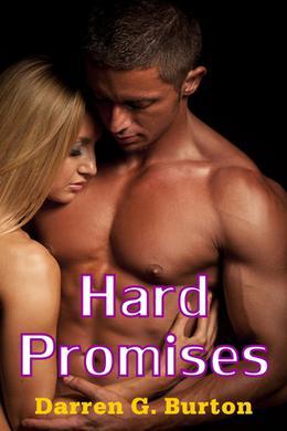 Hard Promises by Darren G. Burton