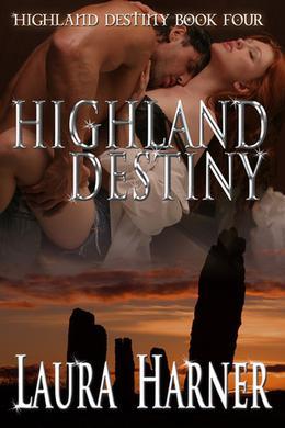 Highland Destiny by Laura Harner