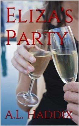 Eliza's Party by A.L. Haddix