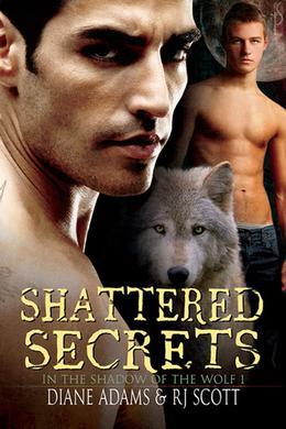 Shattered Secrets by R.J. Scott, Diane Adams