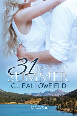 31 Days of Summer by C.J. Fallowfield