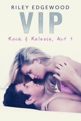 VIP by Riley Edgewood