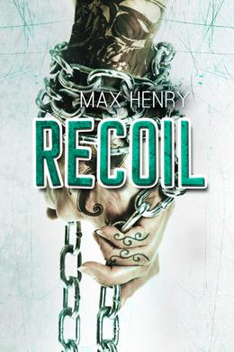 Recoil by Max Henry