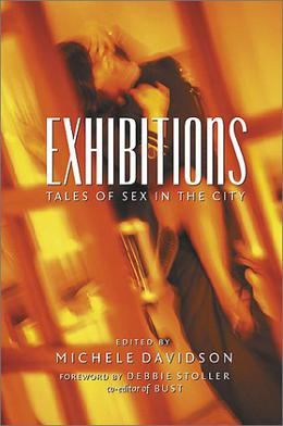 Exhibitions: Tales of Sex in the City by Michele Davidson