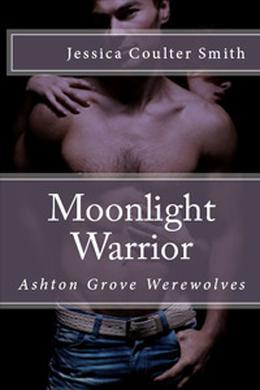 Moonlight Warrior by Jessica Coulter Smith
