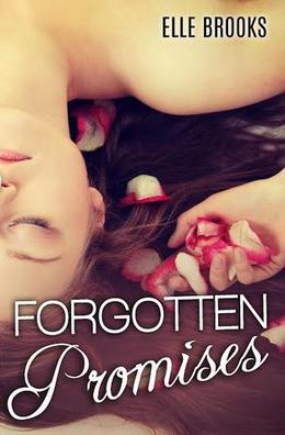 Forgotten Promises by Elle Brooks