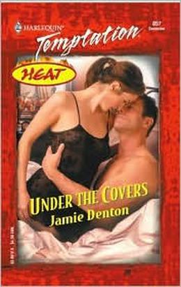 Under the Covers by Jamie Denton