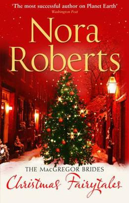 Christmas Fairytales by Nora Roberts