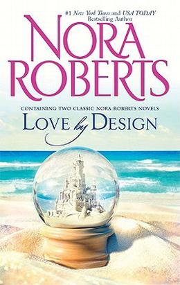 Love by Design: Loving Jack\Best Laid Plans by Nora Roberts