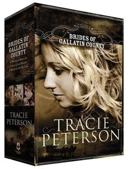 Brides of Gallatin County by Tracie Peterson