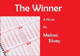 The Winner by Melissa Silvey