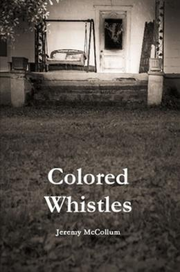 Colored Whistles by Jeremy McCollum