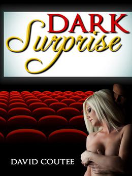 Dark Surprise by David Coutee