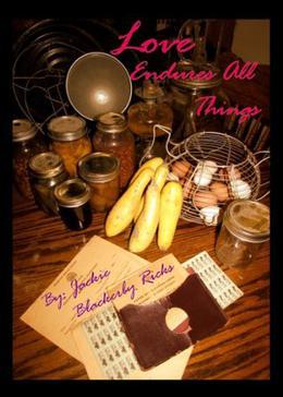 Love Endures All Things  (Chance on Love) by Jackie Ricks, Ashley Ricks