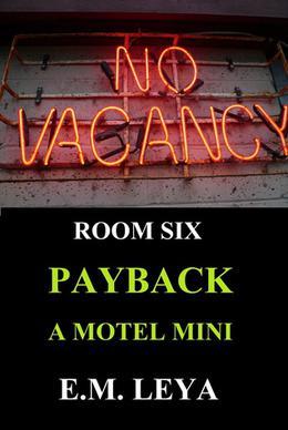 Payback by E.M. Leya