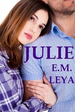 Julie by E.M. Leya, Karissa Ariel