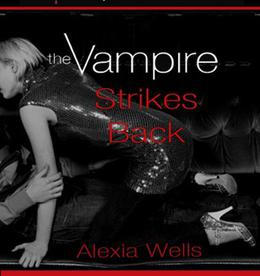 The Vampire Diaries: The Vampire Strikes Back by Alexia Wells