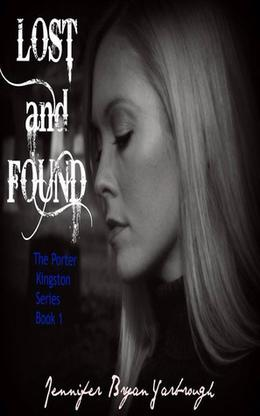 Lost and Found by Jennifer Bryan Yarbrough