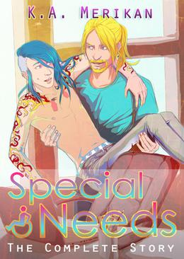 Special Needs: The Complete Story by K.A. Merikan