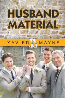 Husband Material by Xavier Mayne