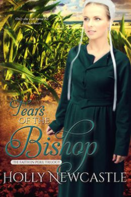Tears of the Bishop by Holly Newcastle