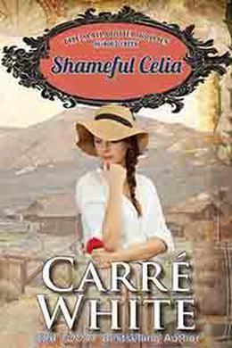 Shameful Celia by Carré White