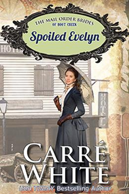 Spoiled Evelyn by Carré White