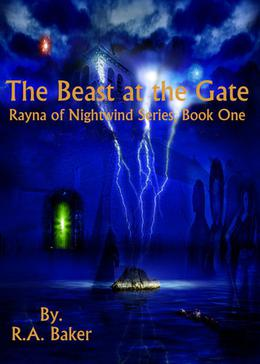The Beast at the Gate by R.A. Baker
