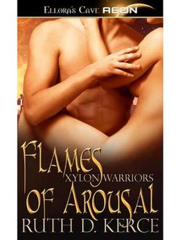 Flames of Arousal by Ruth D. Kerce