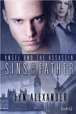 Sins of the Father [Angel and the Assassin 3] by Fyn Alexander