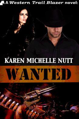 Wanted by Karen Michelle Nutt