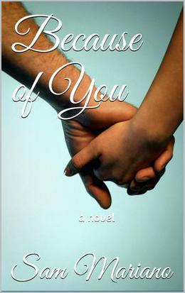Because of You by Sam Mariano