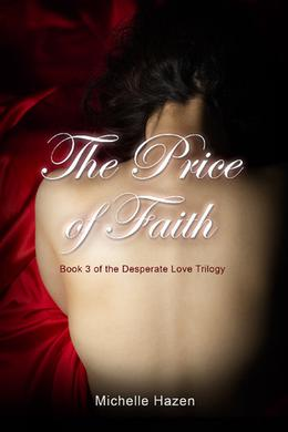 The Price of Faith by Michelle Hazen