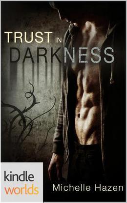 The Vampire Diaries: Trust In Darkness by Michelle Hazen